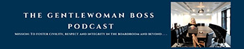 The Gentlewoman Boss Podcast: Ep. 6 - Conflict Resolution and Emergency Management During Covid-19 with Dr. Bina Patel